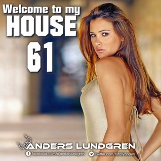 Welcome To My House 61
