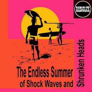 Shock Waves and Shrunken Heads (Program 41 from 05 September 2014)