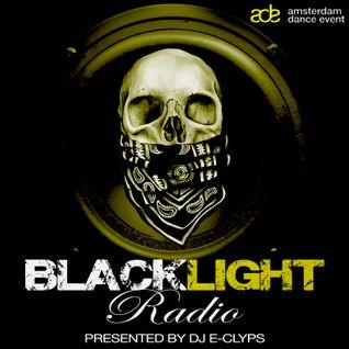Blacklight Radio Episode 2 (ADE Edition) - Presented by DJ E-Clyps