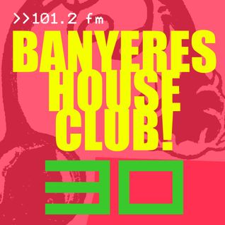 Banyeres House Club # 30