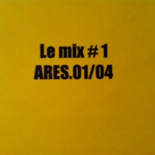 J.Ares- Le Mix # 1 (15/1/2004)
