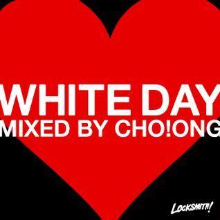 WHITE DAY MIX BY CHO!ONG