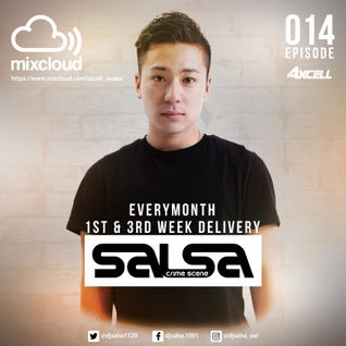 Axcell Radio Episode 014 - DJ SALSA