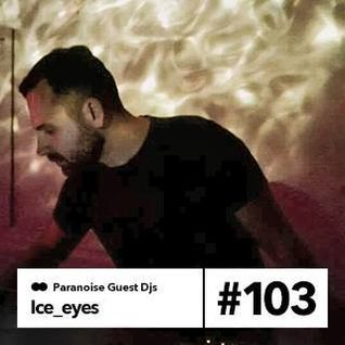 Ice_eyes - Guest Mix #103