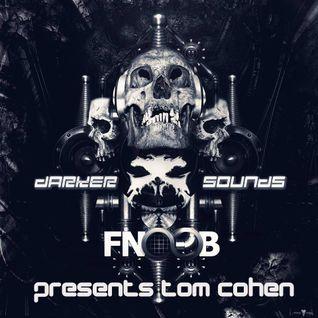 Darker Sounds Artist Podcast #36 Presents Tom Cohen
