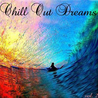 Chill Out Dreams-Vol.2-Mixed By Attica
