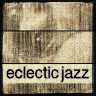 Eclectic Jazz 16.4.15