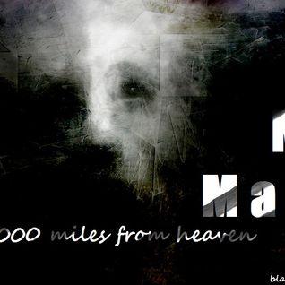 MaC MaN - 1000 Miles From Heaven (Original Mix)