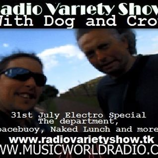 Radio Variety Show with dog and Crow: Electro Special: The Department, Naked Lunch and More