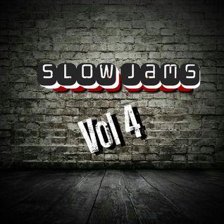 Slow Jams Vol 4 (7-28-16) #SJT