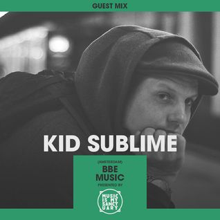 MIMS Guest Mix: KID SUBLIME (BBE Music, Amsterdam)