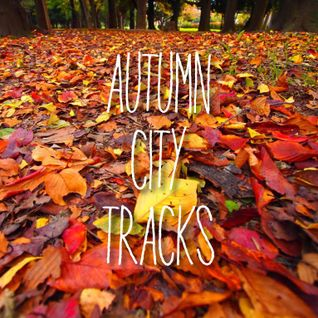 Autumn City Tracks