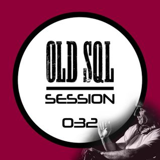 Oliver Petkovski - OLD SQL Sessions 032 [28.07.2014] on DI.FM / Progressive