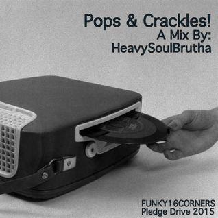 Pops & Crackles!