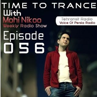 Ilılı... Time To Trance ...ılılı ( Episode 056 )