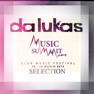 "Da Lukas ""St Moritz Music Summit Selection March 2014"""