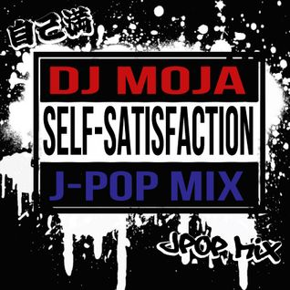 DJ MojA Self-Satisfaction J-POP mix