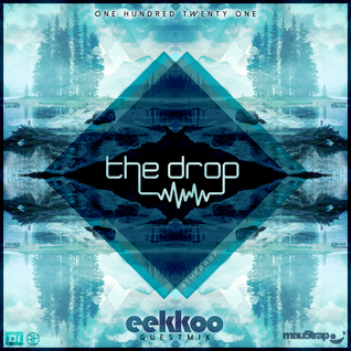 The drop 121 | Ft Eekkoo