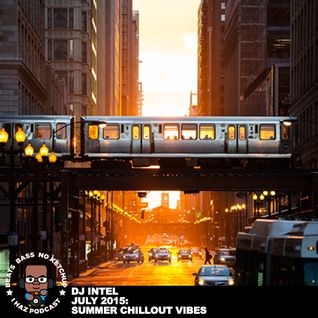 I Haz Podcast July 2015: Summer Chillout Vibes