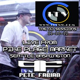 DJ Pete Fabian - LIVE from Pikes Place Market on ITV LIVE 11-10-12