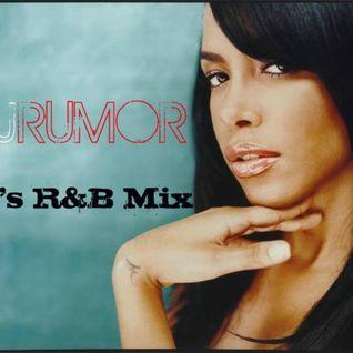 DJ Rumor - 90's R&B Mix