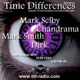 Dirk - Host Mix - Time Differences 174 (30th August 2015) on TM-Radio