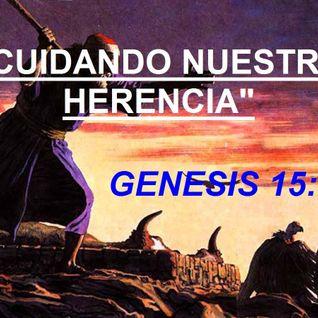 """""""Cuidando Nuestra Herencia"""""""
