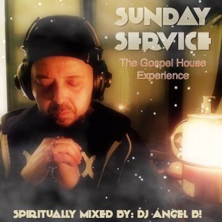 Sunday Service - The Gospel House Experience