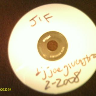 JIF - Mix by DJ Joe Giucastro - Feb 2008