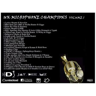 UK Microphone Champions Volume 1 Mixed By DJ Jay Dee Mz Uk Rap & Grime