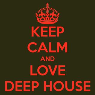 I love deep house