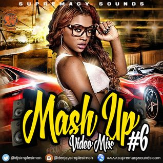 Mash Up Vol 6 ( Audio Version )