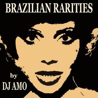 BRAZILIAN RARITIES by Dj Amo