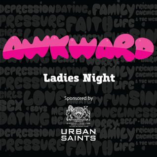 Awkward Episode 4: Ladies Night (9/3/14)