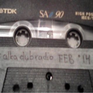 alka dub radio FEB '14