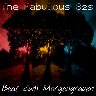 The Fabulous 82s - Beat Zum Morgengrauen