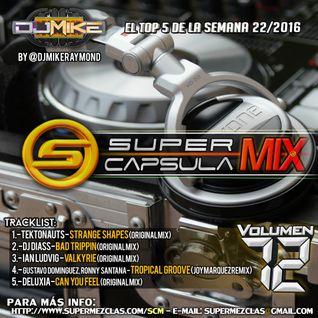 #SuperCapsulaMix - #Volumen72 - by @DjMikeRaymond