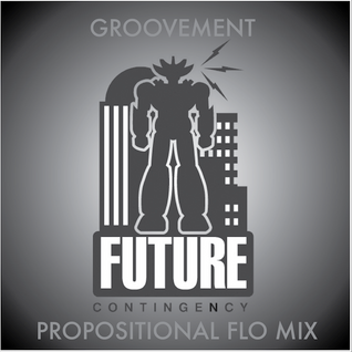 FUTURE CONTINGENCY: PROPOSITIONAL FLO // 18MAY12