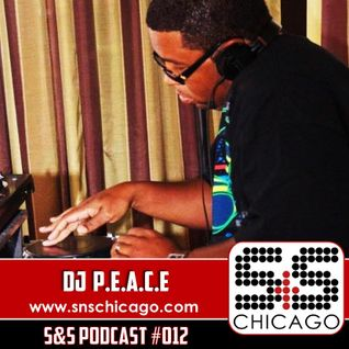 S&S Podcast 012 - DJ P.E.A.C.E