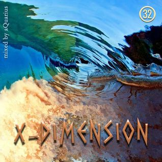 Chillout & Ambient - X-Dimension 32 [mixed by aQuarius]
