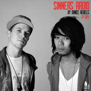 Dance Rebels Presents: Sinners Radio 004 mixed by Mightyfools