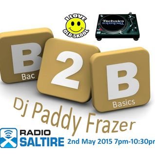 Paddy Frazer - Bac2Basics 2nd May 2015