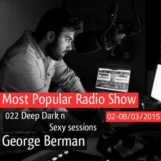 022 Deep Dark n Sexy sessions - George Berman a soulfluric love