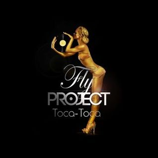 Fly Project - Toca Toca (Marvio Private Mix)