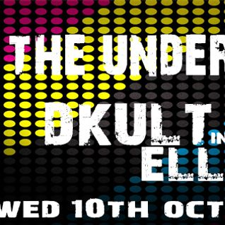 Back To The Underground - Hosted By DKult Guest Ellita 10th October 2012