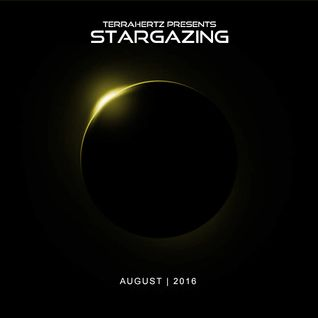 TerraHertz - Stargazing (August 2016)