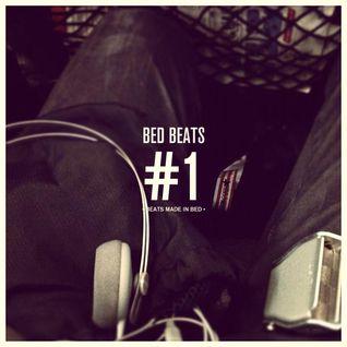 Bed Beats No.1 - Mixes made in bed.