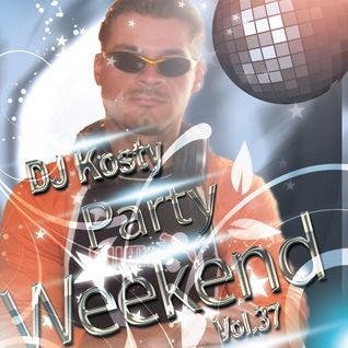 DJ Kosty - Party Weekend Vol. 37