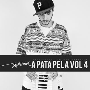 A Pata Pela (Mix Set) Vol.4