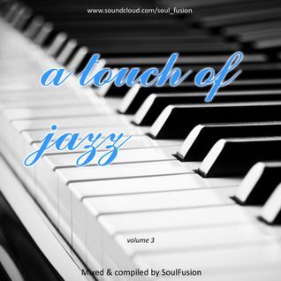 A Touch Of Jazz Vol. 3 (Drum & Bass Mix November 2014)